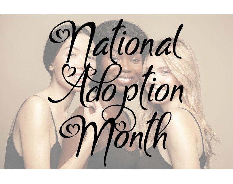 3 Reasons to Celebrate National Adoption Month as a Birth Mother